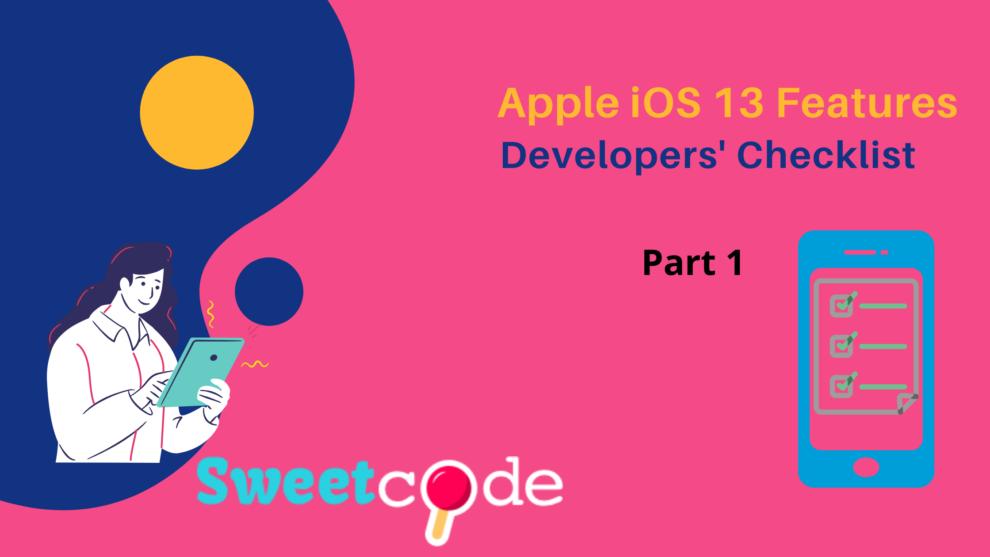 Apple iOS 13 features checklist